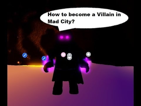 how to become a villain in mad city-0