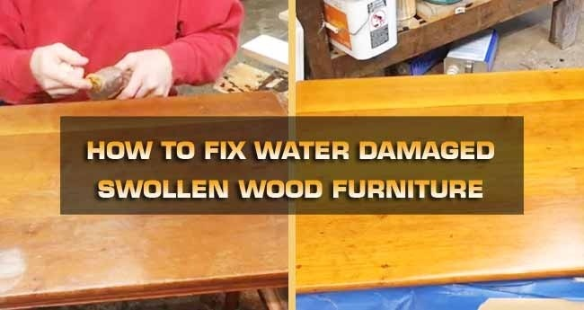 how to fix water damaged swollen wood furniture-0