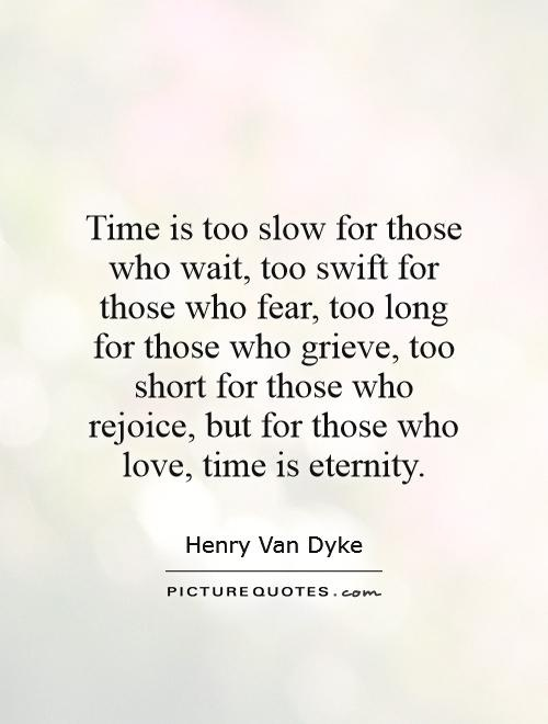 time is too slow for those who wait-0