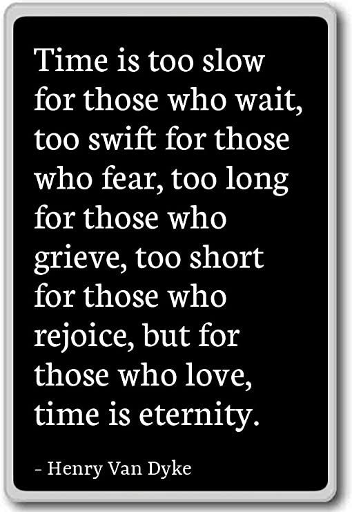 time is too slow for those who wait-4
